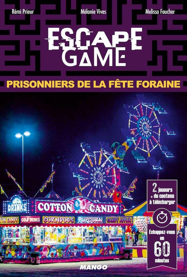 EscapeGame: Prisonniers delaFêteForaine