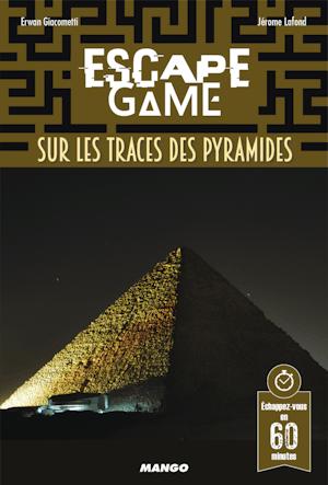EscapeGame: SurlesTraces desPyramides