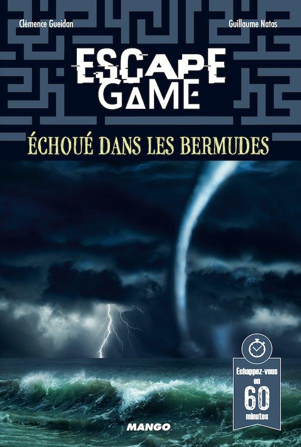EscapeGame: Échoué dans lesBermudes