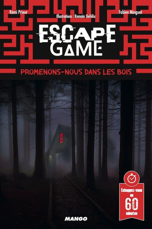EscapeGame: Promenons-nous danslesbois